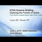 ICON Science Briefing - Exploring the Frontier of Space